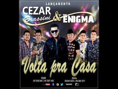 César Brassini e Banda Enigma - Volta pra Casa (Lançamento)