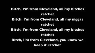 Machine Gun Kelly - Ratchet ft. Tezo, Ray Jr, Dub-O, E-V & Pooh Gutta - Lyrics