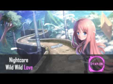 |Nightcore| - Wild Wild Love