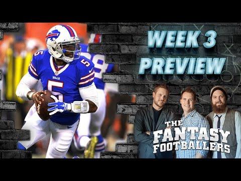Week 3 Fantasy Football Preview - The Fantasy Footballers