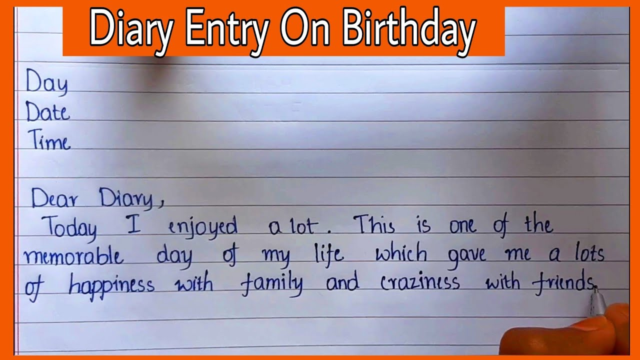Diary Entry On Birthday in EnglishEssential Essay Writing How to Write  a diary on your birthday