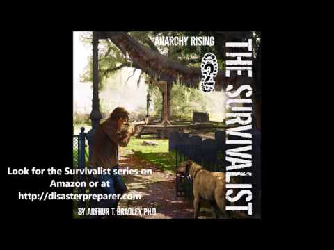 Audiobook, Anarchy Rising, Chapter 1, The Survivalist Book 2