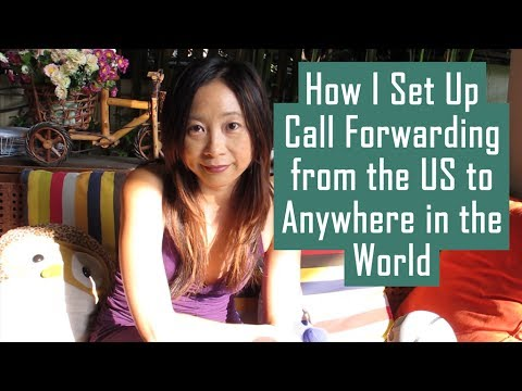 How I Set Up Call Forwarding From The US To Anywhere In The World