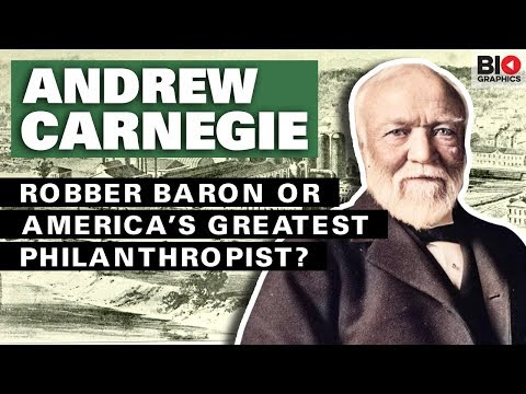 Andrew Carnegie: Robber Baron or America's Greatest Philanth