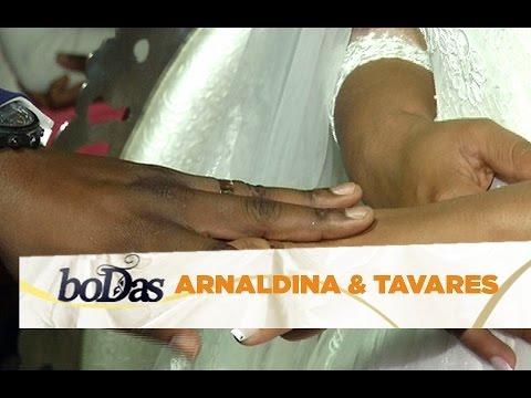 BODAS - ARNALDINA & TAVARES