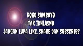 Download Rogo samboyo tak ikhlasno