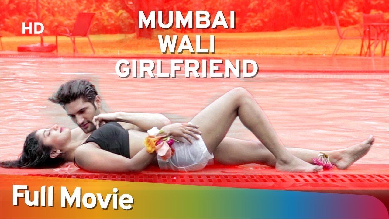 Download Mumbai Wali Girlfriend (2016) (HD) Hindi Full Movie - Arth Kapoor | Upasana Halder
