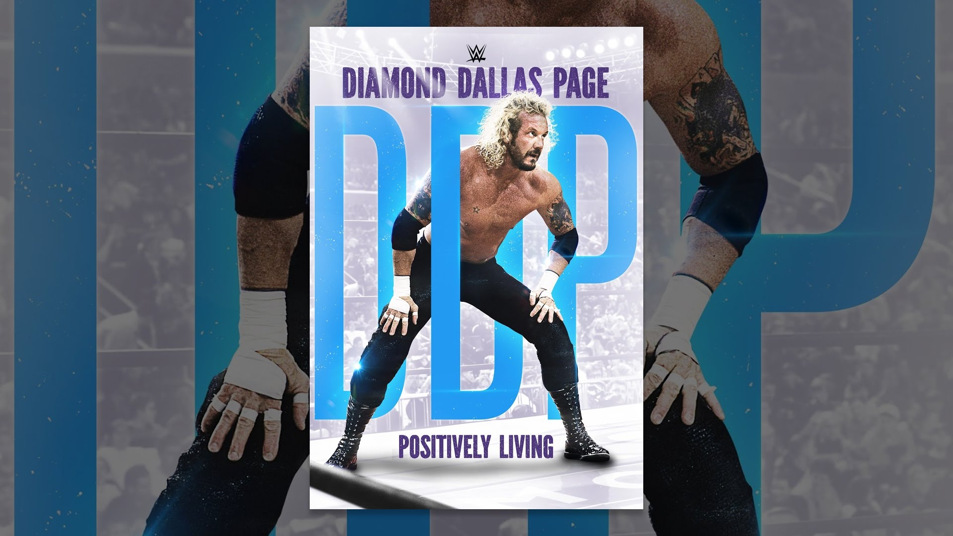 WWE: Diamond Dallas Page: Positively Living!