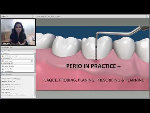 Webinar - Perio in Practice - Plaque, Probing, Planing, Prescribing & Planning - Jan 2017