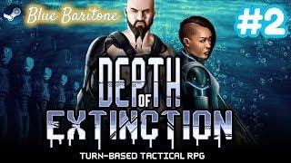 DEPTH OF EXTINCTION , TAKTİKSEL RPG , Türkçe , Bölüm 2 , Eğlenceli Oyun Videosu