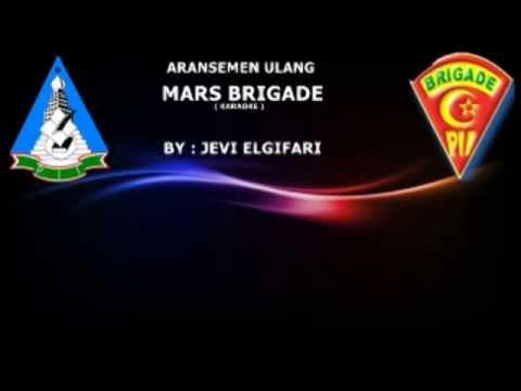 Mars Brigade PII ( Karaoke ) Ars.Ulang By Jevi Elgifari