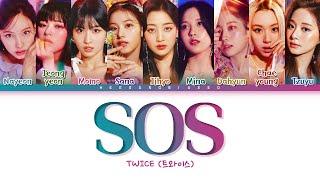 TWICE SOS Lyrics (트와이스 SOS 가사) [Color Coded Lyrics Han/Rom/Eng]