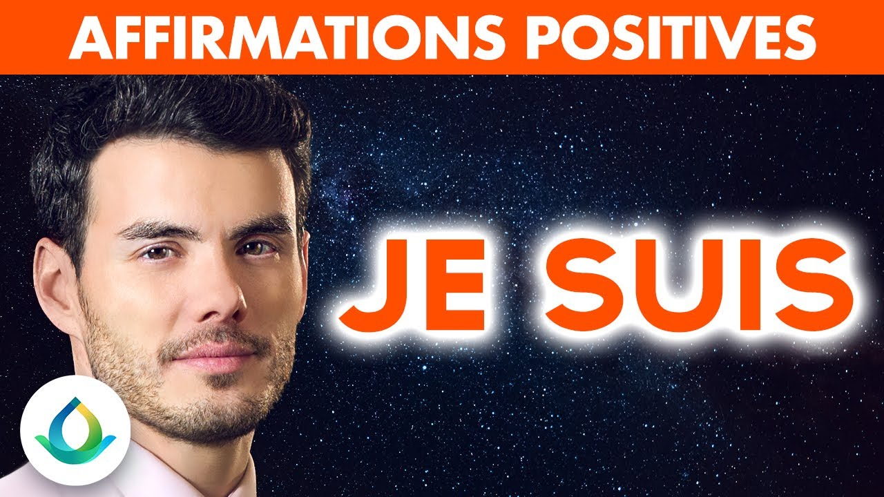 "Affirmations Positives ""JE SUIS"""