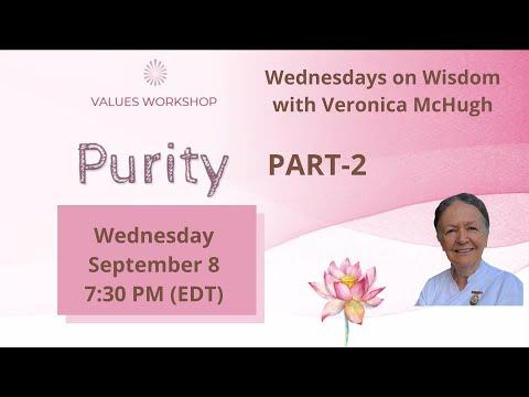 Wednesdays Wisdom: Value of Purity - Part 2 by Veronica McHugh