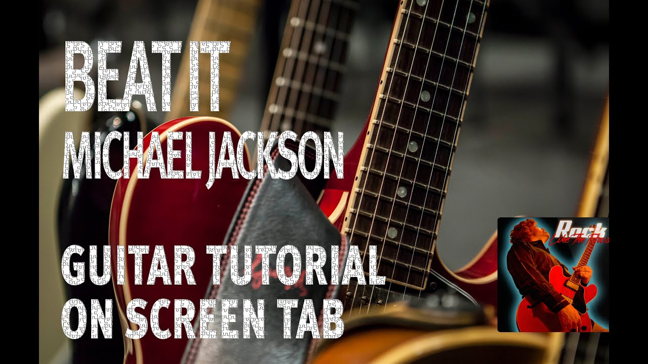 beat it guitar tutorial lesson michael jackson on screen tab rock like the pros youtube. Black Bedroom Furniture Sets. Home Design Ideas