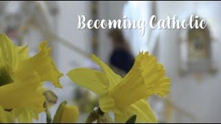Becoming Catholic | RCIA