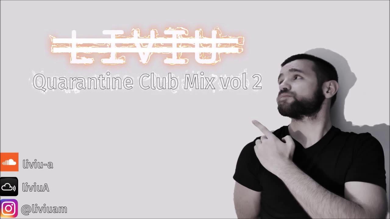 Quarantine Club mix vol 2 | Summer 2020 Club mix