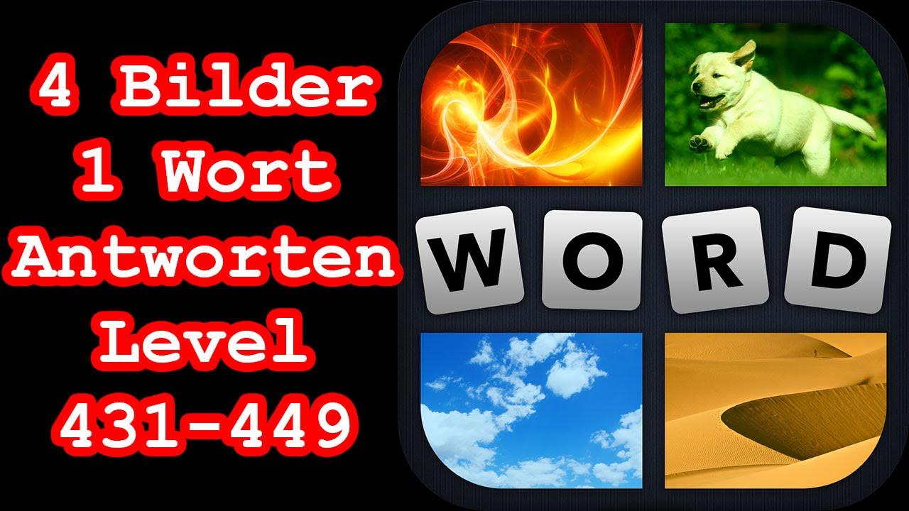 4 Bilder 1 Wort Level 431 449 Erreiche Level 450 Lösungen
