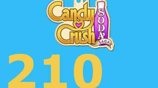 Candy Crush Soda Saga Livello 210 Level 210