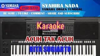 Gambar cover Karaoke Acuh Tak Acuh Rita S Yamaha Psr S770