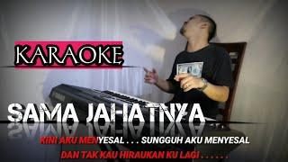 SAMA JAHATNYA (Karaoke/Lirik)    Dangdut - Versi Uda Fajar