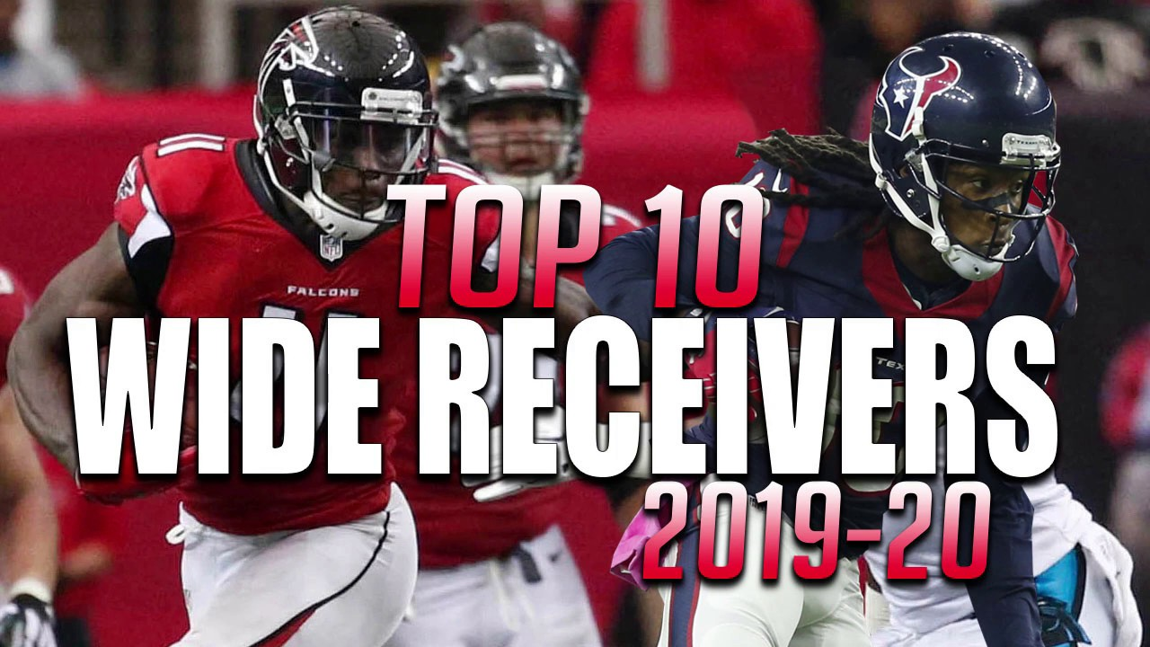 Best Receivers 2020.Top 10 Wide Receivers In The Nfl 2019 2020