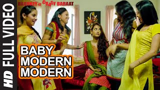 'BABY MODERN MODERN' Full VIDEO Song | Baankey ki Crazy Baraat | T-Series