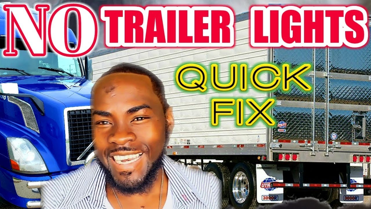 Tractor-Trailers Lights Not Working How To Diagnosed, Troubleshoot & Fix  Problem