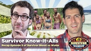 Survivor Blood vs Water Episode 5 Recap: Know-It-Alls Review