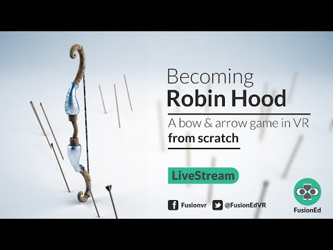 Building a Robin Hood VR Game (Unity VR Tutorial)
