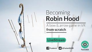 L'unité VR Tutoriel: Comment Construire un Robin des bois VR Jeu à Partir de Zéro