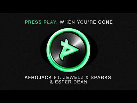 Afrojack – When You're Gone ft. Jewelz & Sparks & Ester Dean