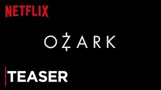 OZARK   Holiday Teaser [HD]   Netflix