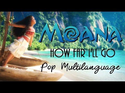 Moana - How Far I'll Go (Pop Multilanguage)