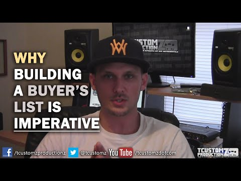 Why Building a Buyer's List Is Imperative! | Music Biz Tips | Musicians, Bands, Artists, Producers