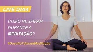 Como respirar corretamente durante a meditação?