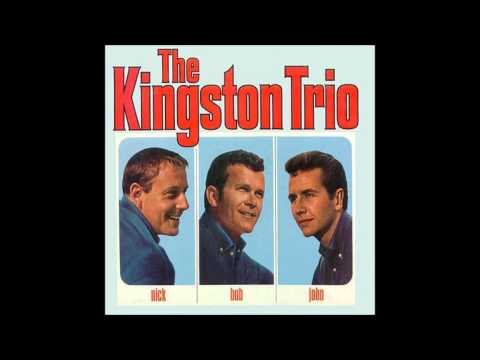 Kingston Trio - Man who never returned (M.T.A.)