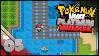 Pokemon Light Platinum Nuzlocke Challenge | Part 5