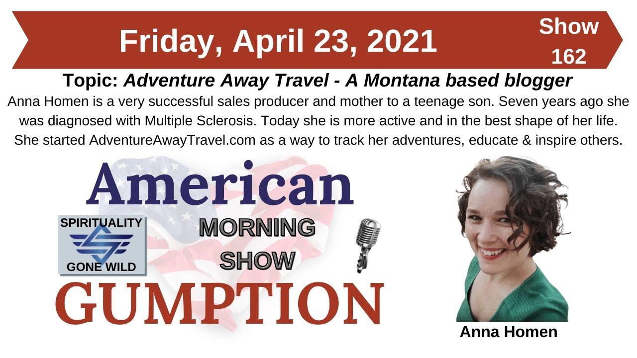 American Gumption broadcast with Steve Weber