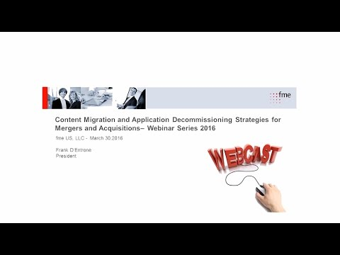Content Migration and Application Decommissioning Strategies for Mergers and Acquisitions 03 30 2016