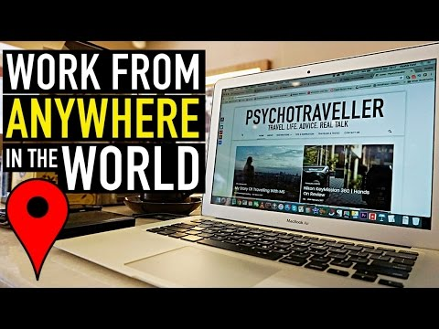 How YOU Can Work From ANYWHERE In The World!