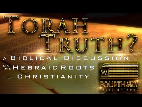 Torah Truth? : A Biblical Discussion on the Hebraic Roots of Christianity with BDK & Justen Faull