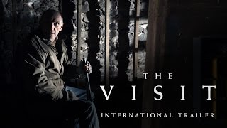 The Visit - International Trailer 1 (Universal Pictures) HD