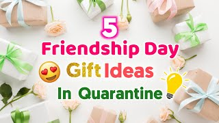 5 Amazing DIY Friendship Day Gift Ideas During Quarantine |Friendship Day Gifts