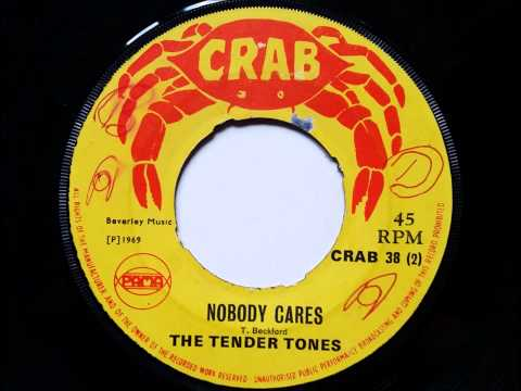 The Tender Tones   Nobody Cares   Crab   Pama Records