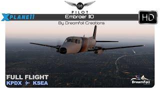 [X-Plane 11]  Embraer EMB-110   Full Flight    KPDX ✈ KSEA