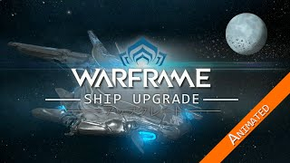 [SFM] Warframe - Ship Upgrade-