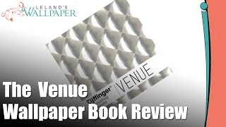 Review of the Venue Wallpaper Book by Eijffinger(Produced by http://Lelands.org: On this episode Kathy Leland reviews the Venue Wallpaper Book by Eijffinger. To see more wallpaper patterns from the Venue ..., 2015-10-28T22:56:33.000Z)