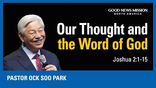 Our thought and the word of God | Pastor Ock Soo Park | Sunday Service Sermon (10/4/2020)