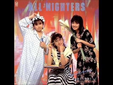 "ALL NIGHTERS (オールナイターズ) - ""Toriaezu Koi"" (とりあえず恋)"
